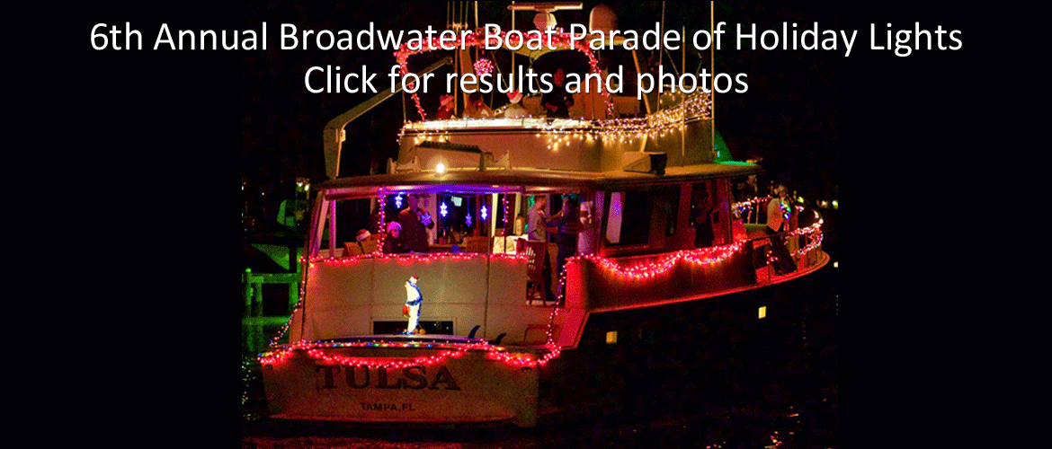 6th Annual Broadwater Boat Parade of Holiday Lights